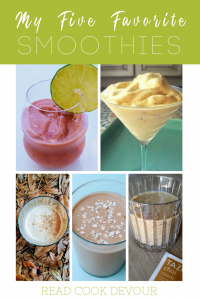 My Five Favorite Smoothies