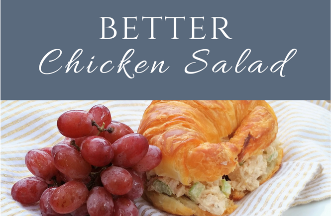 Better Chicken Salad | Love Lunch Again