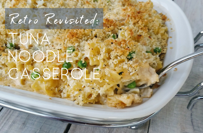 Retro Revisited: Tuna Noodle Casserole from Scratch | Read Cook Devour