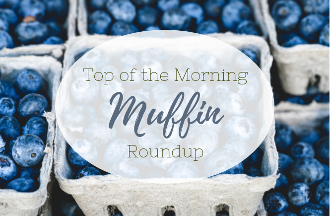 Top of the Morning Muffin Roundup | Breakfast | Gluten Free | Dairy Free | Oats |