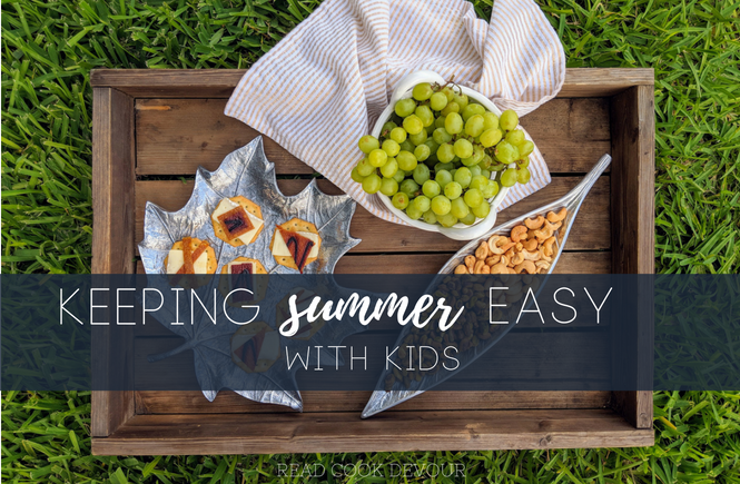 Keeping Summer Easy with Kids