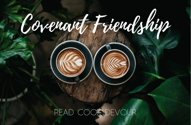 Covenant Friendship