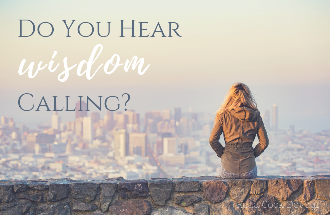 Do You Hear Wisdom Calling?