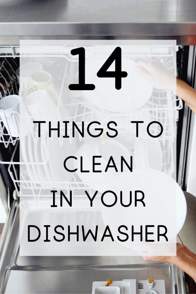 14 Things to Clean in Your Dishwasher | Life Hacks | Multitask | Cleaning House | Efficiency | Homemaking | Energy Saving | #readcookdevour #cleanhouse #lifehack #multitask #worksmarter #dishwasher