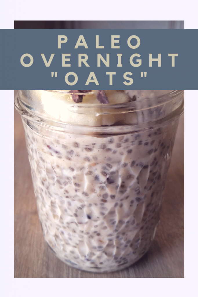 "Paleo Overnight ""Oats"" 