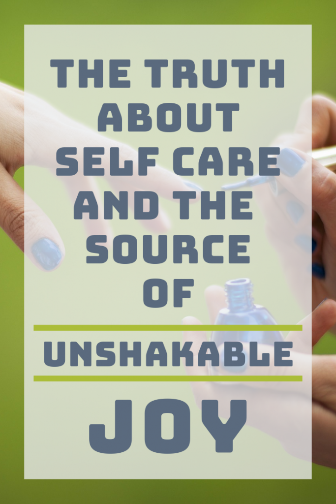 The Truth About Self Care and The Source of Unshakable Joy | Christian Womanhood | True Rest | #readcookdevour #truth #selfcare #joyinchrist #rest #johnpiper #owenstrachan