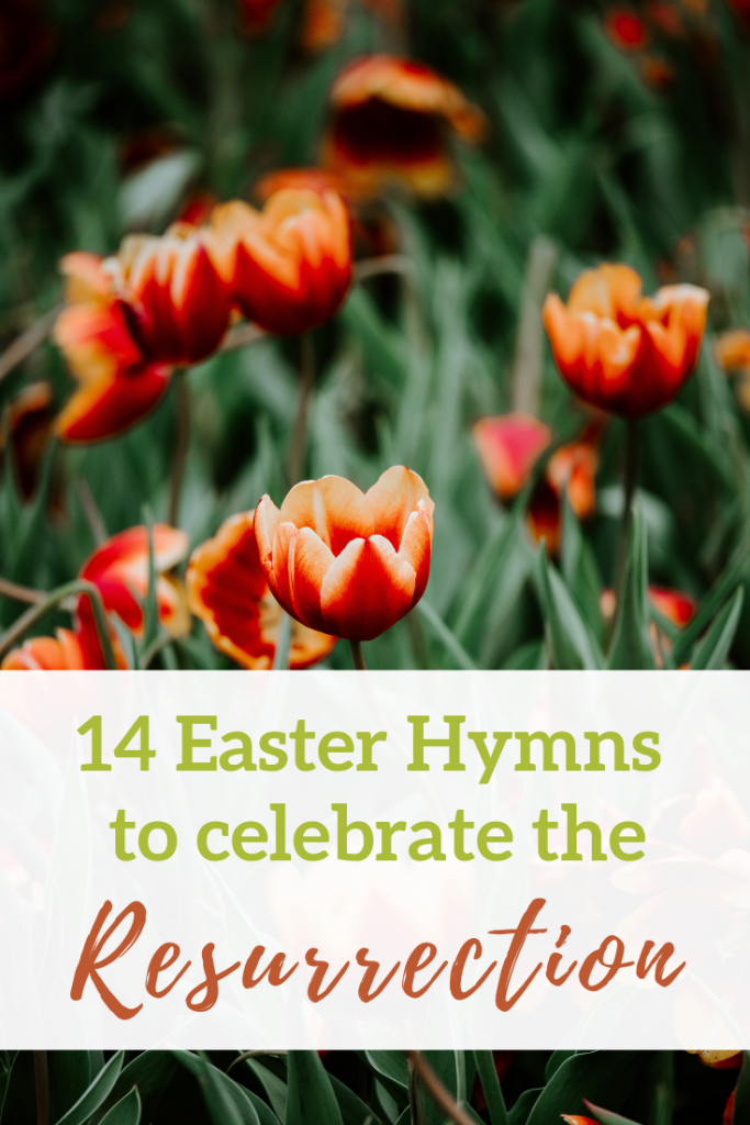 14 Easter Hymns that Celebrate the Glory of the Resurrection | Resurrection Sunday | Palm Sunday | Christ-Centered Easter | Christian Easter Quotes | Worship | #heisrisen | #christcenteredeaster  #easterworship