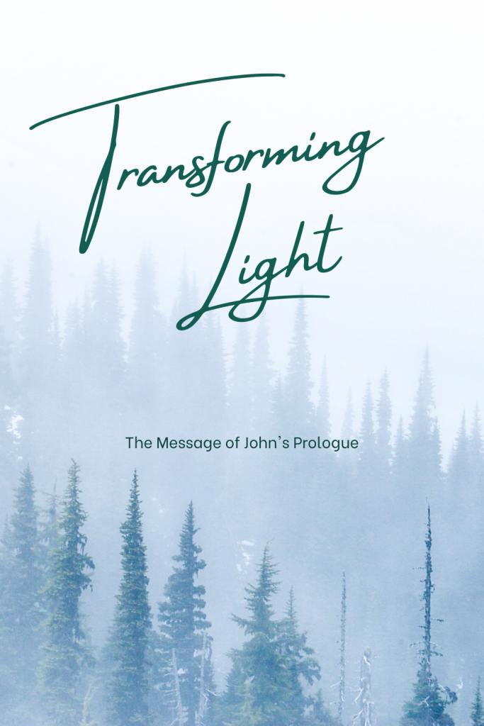 Transforming Light - The Message of John's Prologue | Advent | Podcast | Longing and Light